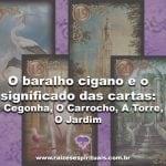 O Baralho Cigano e o significado das cartas: A Cegonha, O Cachorro, A Torre, O Jardim