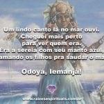 Salve Iemanjá, Rainha dos mares, senhora das cabeças!