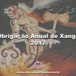 Obrigação Anual de Xangô – 2017