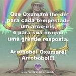 Salve Oxumarê, o Senhor do arco-íris! Arroboboi!