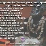 Cantiga de Pai Tomás para pedir quebra e proteção contra feitiços