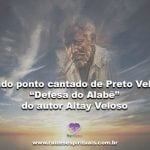 """Lindo ponto cantado de Preto Velho """"Defesa do Alabê""""  do autor Altay Veloso"""
