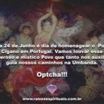 24 de Junho em Portugal é dia de homenagear o Povo Cigano. Optcha!