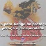 Ebó para Xangô de proteção, justiça e prosperidade