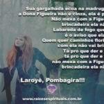 Salve Pombagira Dona Figueira! Que ela vigie sempre nossos caminhos!