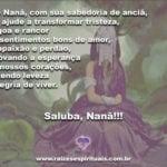 Salve Nanã, a avó dos Orixás, e sua sabedoria de anciã. Saluba, Nanã!!!