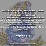 Salve Ogum de Ronda, nosso Pai guerreiro protetor de todos os dias!!!