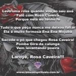 Rosa Caveira promete para não faltar! Laroyê Pombagira!!!