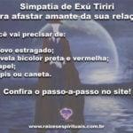 Simpatia de Exú Tiriri  para afastar amante da sua relação