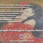 Umbanda sua Cigana Rainha chegou! Laroyê Pombagira!!!