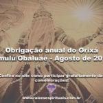 Obrigação anual do Orixá Omulú/Obaluaê – Agosto de 2017