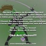 Okê Arô! Cavaleiro de Aruanda! Okê Arô! Sua bênção, Pai Oxóssi!!!