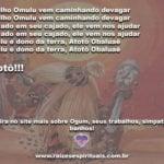 O dia de Omulú se aproxima! Saúde para todos nós meu Pai! Atotô!!!