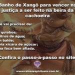 Banho de Xangô a ser feito na cachoeira para quem precisa vencer causas na justiça