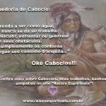Sabedoria de Caboclo: nossos amados e protetores guias de Umbanda. Okê Caboclos!