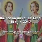 Obrigação anual de Erês e Ibeijis 2017
