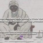 Ponto cantado para louvar Vovó Maria Redonda por sua proteção!