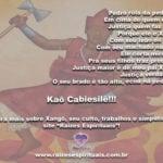 Salve Pai Xangô, Senhor da justiça e das pedreiras! Kaô Cabiesilê!!!