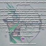 Forte oração a Oxóssi para pedir força, proteção e prosperidade. Okê Arô!