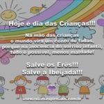 Hoje é dia das Crianças!!! Salve os Erês!!! Salve a Ibeijada!!!