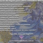Confira uma forte oração a Ogum para abrir caminhos difíceis em sua vida!