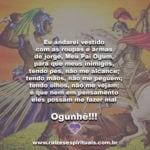 Que esta terça-feira seja abençoada com a força e proteção de Ogum guerreiro