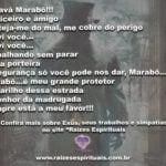 Saravá Marabô!!! Justiceiro e amigo  proteja-me do mal!