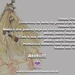 Pai Omulu livra-nos de todo mal, de toda peste e nos cubra saúde!
