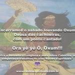 Na semana de Oxum, louvamos a Deusa das cachoeiras com um lindo ponto cantado