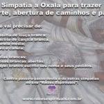 Simpatia de Oxalá para trazer sorte, abertura de caminhos e paz!