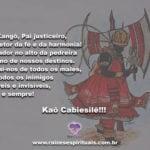 Oh Xangô, Pai justiceiro, protetor da fé e da harmonia! Kaô Cabiesilê!!!