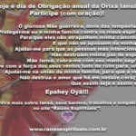 Hoje é dia de Obrigação anual da Orixá Iansã! Participe (com oração)!