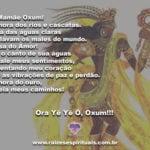 Oh, Mamãe Oxum, Senhora dos rios e cascatas, clareia meus caminhos!