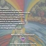 Arroboboi, Pai Oxumarê, Divino arco-íris da alegria e do encantamento!