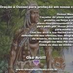 Oração a Oxóssi para termos proteção em nossa casa. Okê Arô!