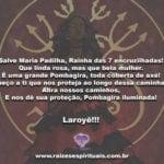 SalveMaria Padilha, Rainha das 7 encruzilhadas! Laroyê!!!