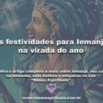 As festividades para Iemanjá na virada do ano