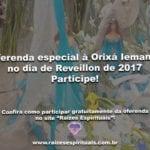 Oferenda especial à Orixá Iemanjá no Reveillon de 2017