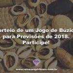 Sorteio de um Jogo de Búzios para Previsões de 2018. Participe!