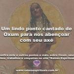 Um lindo ponto cantado de Oxum para nos abençoar com seu axé