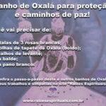 Banho de Oxalá, o maior dos orixás, para proteção e caminhos de paz!