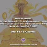 Mamãe Oxum, Traz das águas do rio sua mensagem de paz…