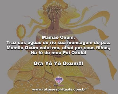 Mamãe Oxum, Traz das águas do rio sua mensagem de paz