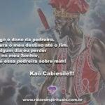 Xangô é dono da pedreira. Segura o meu destino até o fim….