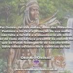 Pai Oxóssi, rei das matas, dono das florestas…
