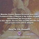 Mamãe Oxum, Deusa formosa dos rios. Protetora das crianças…