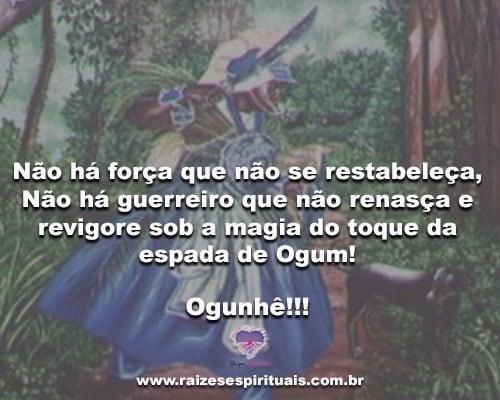 Não há força que não se restabeleça... Ogunhê!!!
