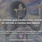 Itan (lenda) que conta como Iemanjá se tornou a rainha das águas