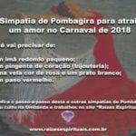Simpatia de Pombagira para atrair um amor no Carnaval de 2018