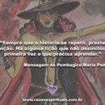 Confira uma mensagem da Pombagira Maria Padilha. Laroyê!!!